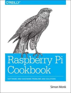 Raspberry Pi Cookbook de Simon Monk