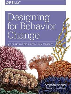 Designing for Behavior Change de Stephen Wendel