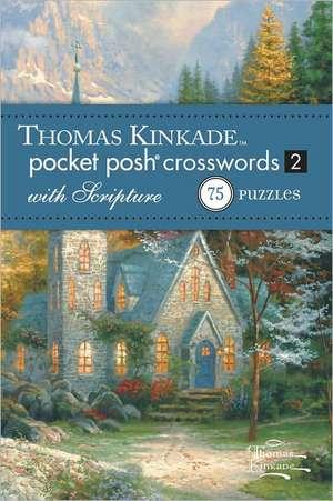 Thomas Kinkade Pocket Posh Crosswords 2 With Scripture
