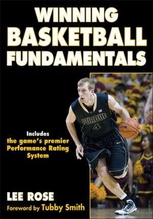 Winning Basketball Fundamentals de Lee Rose