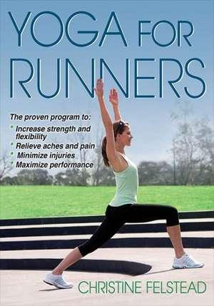 Yoga for Runners de Christine Felstead