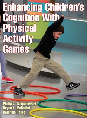 Enhancing Children's Cognition with Physical Activity Games