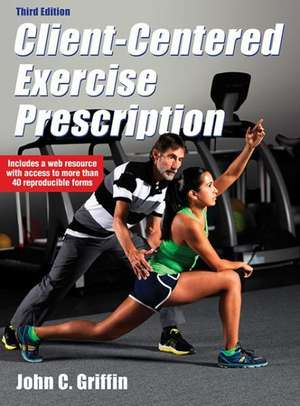 Client-Centered Exercise Prescription 3rd Edition with Web Resource