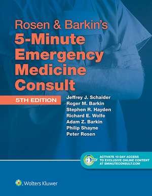 Rosen & Barkin's 5-Minute Emergency Medicine Consult Standard Edition