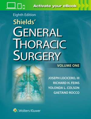 Shields' General Thoracic Surgery. Chirurgie toracica Shield, editia 8 imagine