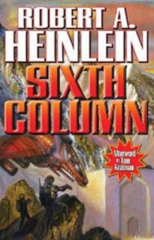 Sixth Column de Robert A. Heinlein