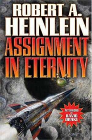 Assignment In Eternity de Robert A. Heinlein