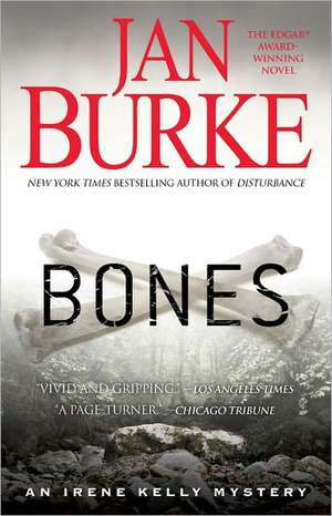 Bones:  An Irene Kelly Mystery de Jan Burke