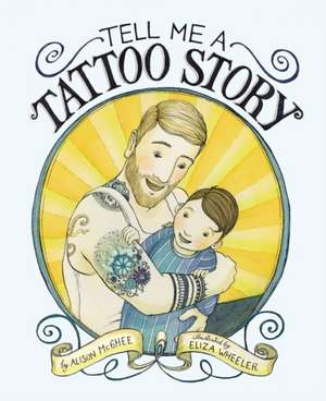 Tell Me a Tattoo Story de Alison McGhee