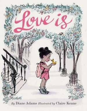 Love Is de Diane Adams