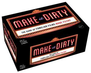 Make It Dirty: The Game of Familiar Films Made Filthy (Funny Nsfw Adult Party Game, Bachelorette Party Gift Idea) imagine