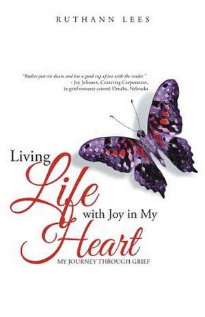 Living Life with Joy in My Heart de Ruthann Lees