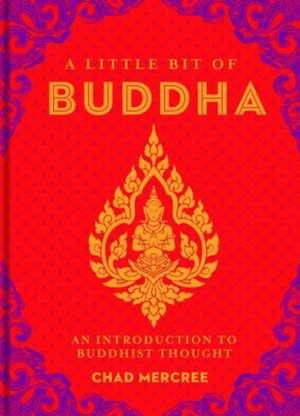 A Little Bit of Buddha de Chad Mercree