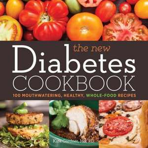 The New Diabetes Cookbook