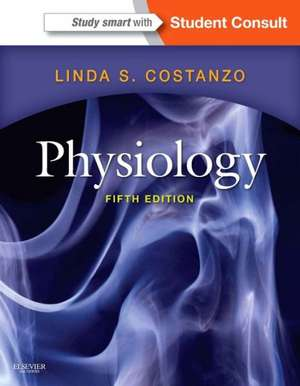 Physiology: with STUDENT CONSULT Online Access de Linda S. Costanzo