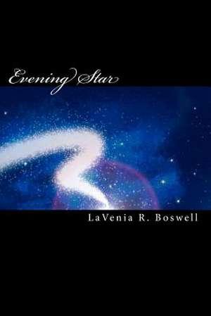 Evening Star de Lavenia R. Boswell
