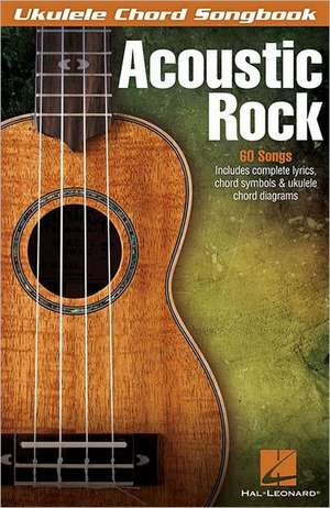 Acoustic Rock:  Your Favorite Rhymes in One Big Musical Collection! de Hal Leonard Publishing Corporation