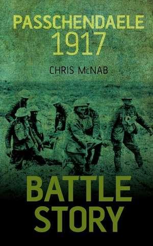 Passchendaele 1917 de Chris McNab