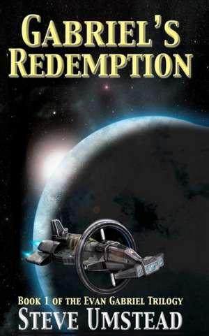 Gabriel's Redemption de Steve Umstead