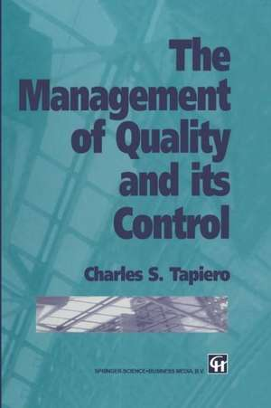 The Management of Quality and its Control de Charles Tapiero