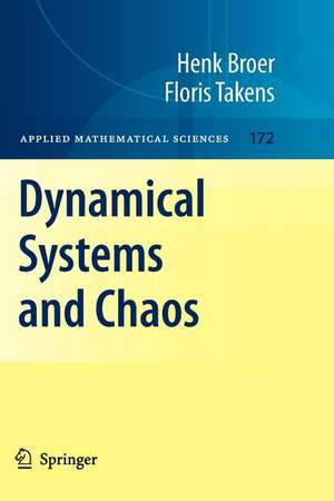 Dynamical Systems and Chaos de Henk Broer
