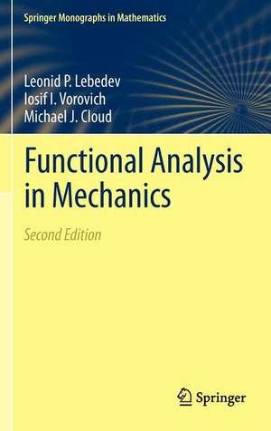 Functional Analysis in Mechanics de Leonid P. Lebedev