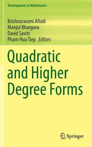 Quadratic and Higher Degree Forms de Krishnaswami Alladi