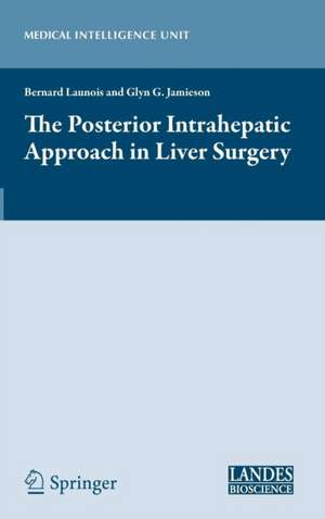The Posterior Intrahepatic Approach in Liver Surgery