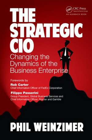 The Strategic CIO de Philip Weinzimer