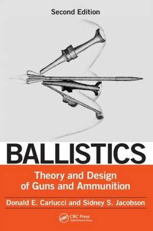 Ballistics de Donald E. Carlucci