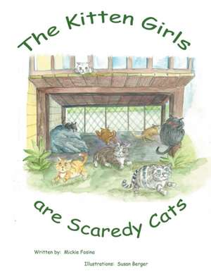 The Kitten Girls Are Scaredy Cats