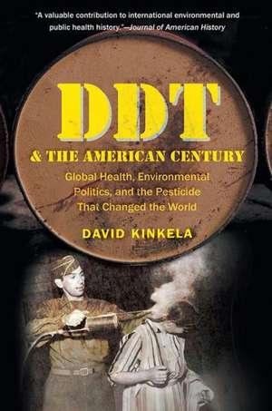 DDT and the American Century de David Kinkela