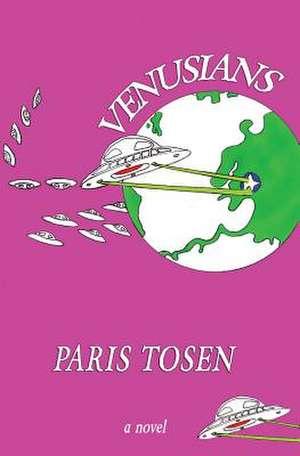 Venusians de Paris Tosen