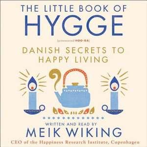 The Little Book of Hygge de Meik Wiking