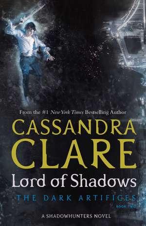 Lord of Shadows de Cassandra Clare