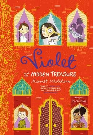 Violet and the Hidden Treasure de Harriet Whitehorn