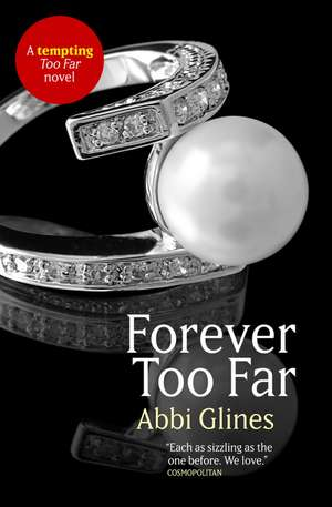 Forever Too Far de Abbi Glines