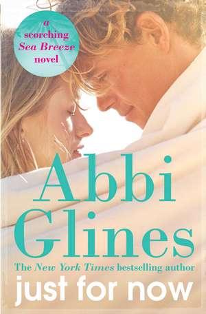 Just for Now de Abbi Glines