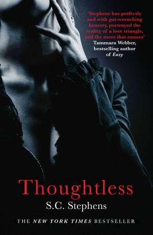Thoughtless de S. C. Stephens