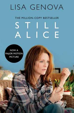 Still Alice de Lisa Genova