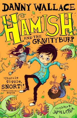 Hamish and the GravityBurp de Danny Wallace