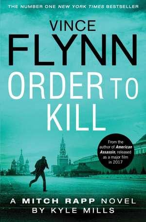 Order to Kill de Vince Flynn
