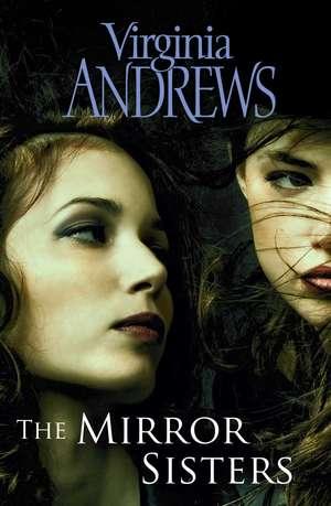 Mirror Sisters de Virginia Andrews