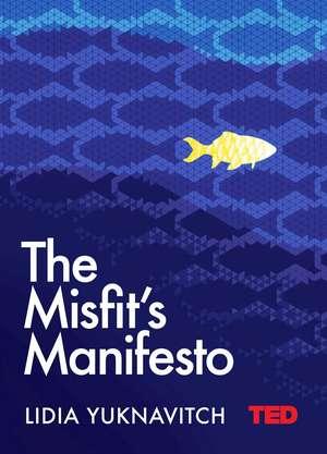 The Misfit's Manifesto de Lidia Yuknavitch