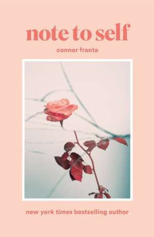 Note to Self de Connor Franta