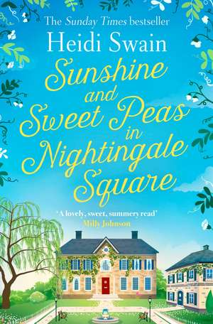 Sunshine and Sweet Peas in Nightingale Square imagine