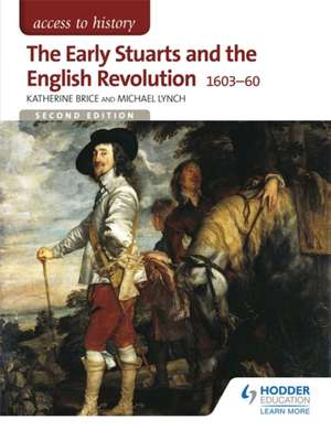 The Early Stuarts and the English Revolution 1603-60 imagine