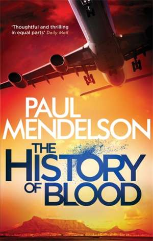 The History of Blood de Paul Mendelson