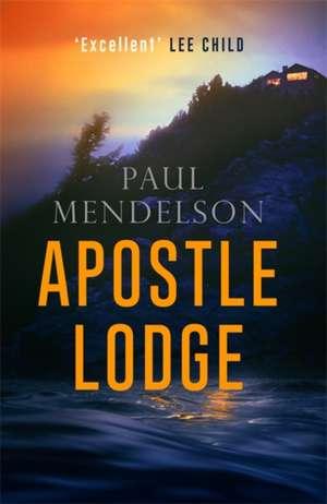 Apostle Lodge de Paul Mendelson