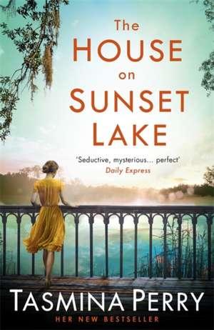 The House on Sunset Lake de Tasmina Perry